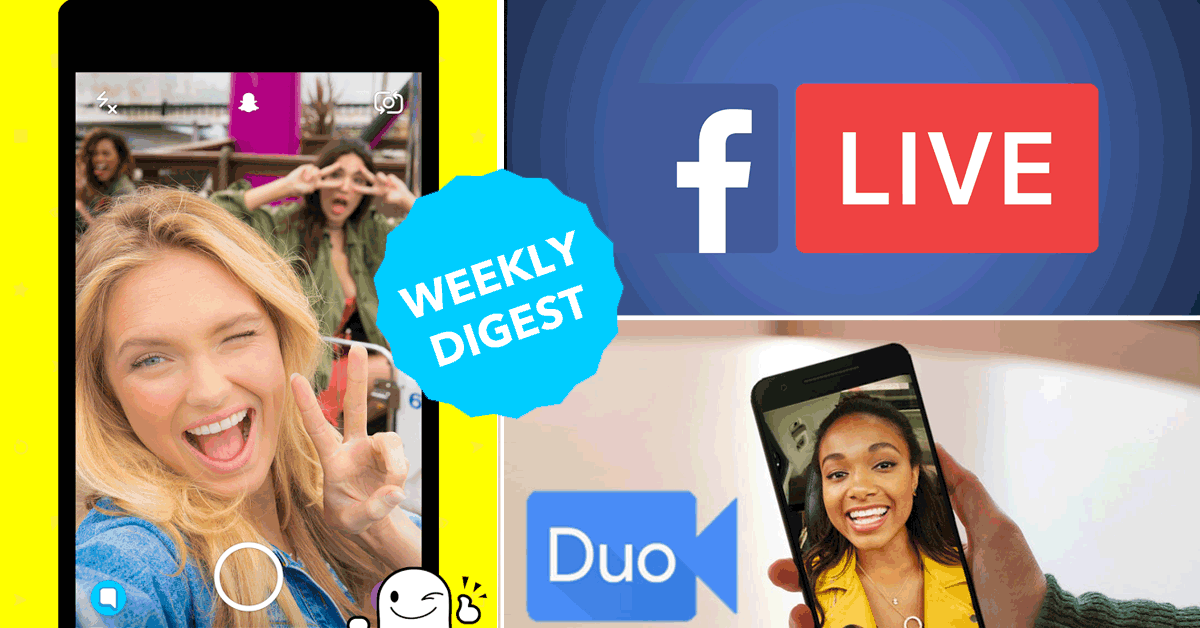 Google Duo, Apple FaceTime, Snapchat Vurb, Facebook live